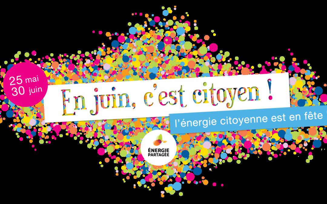 #JuinCitoyen, 2e édition : du 25 mai au 30 juin, l'énergie citoyenne est en fête !