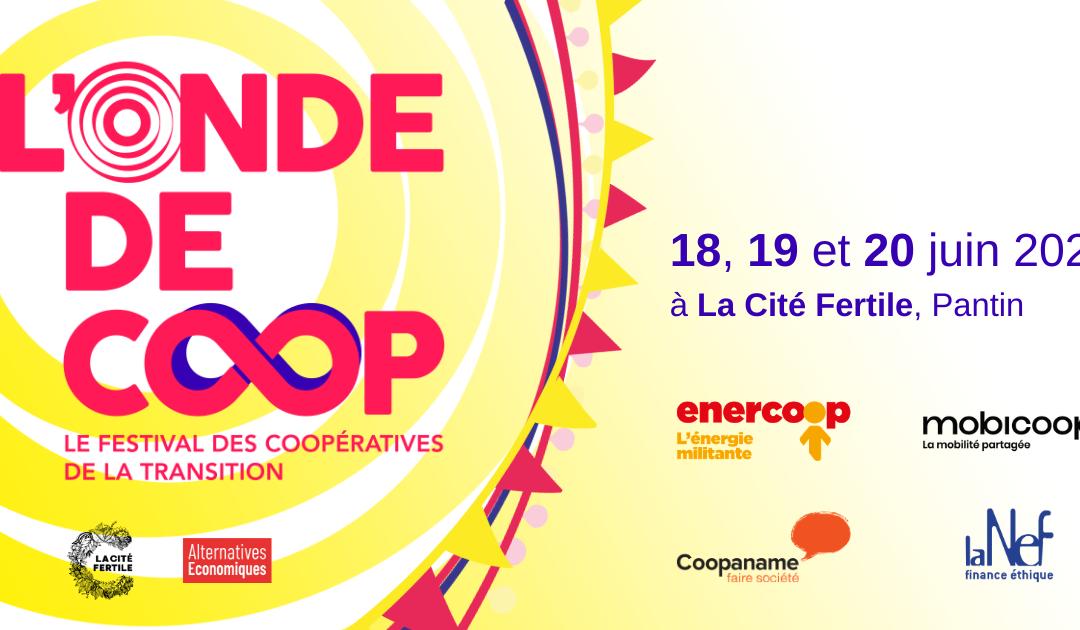 L'Onde de Coop, le festival des coopératives de la transition !