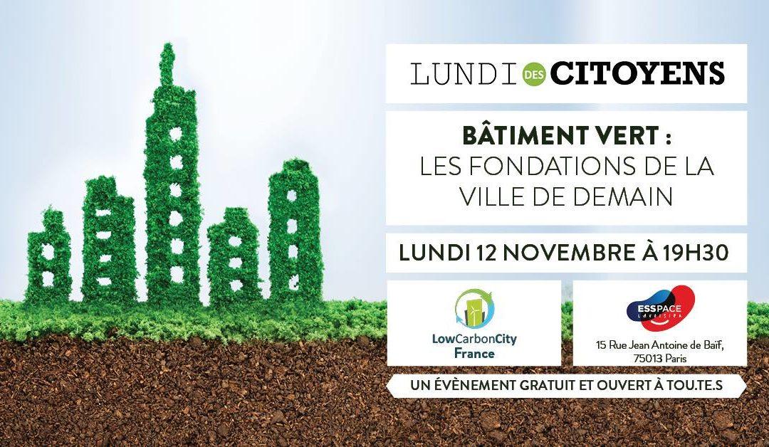 EnerCit'IF au Lundi des Citoyens : Bâtiment Vert, les fondations de la ville de demain